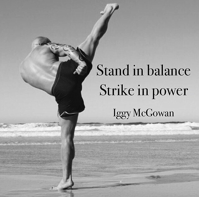 Stand In Balance. Strike In Power.