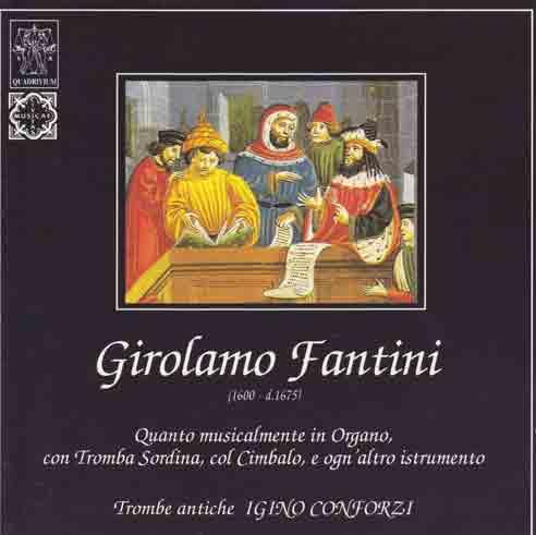 Quanto musicalmente in Organo... (1600-1675) Igino Conforzi - TIBICINES [Quadrivium SCA-030]