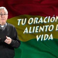 Estamos llamados a tener actitudes cristianas, orando por Bolivia