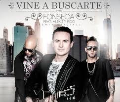 Fonseca: «Vine a buscarte»