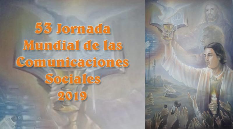 Resultado de imagen de 53 Jornada mundial de las comunicaciones sociales