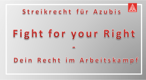 Streikrecht für Azubis – Fight for your Right – Dein Recht im Arbeitskampf