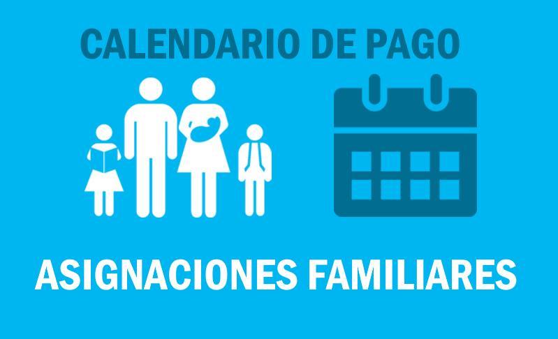 asignaciones-familiares-calendario-de-pago-fecha-pago-cobro