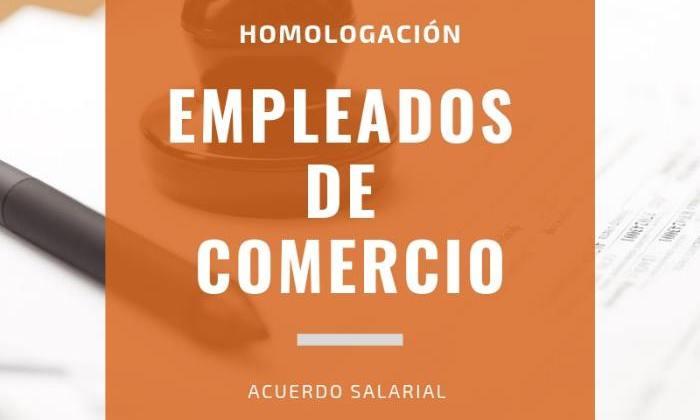 Homologación acuerdo salarial empleados de comercio