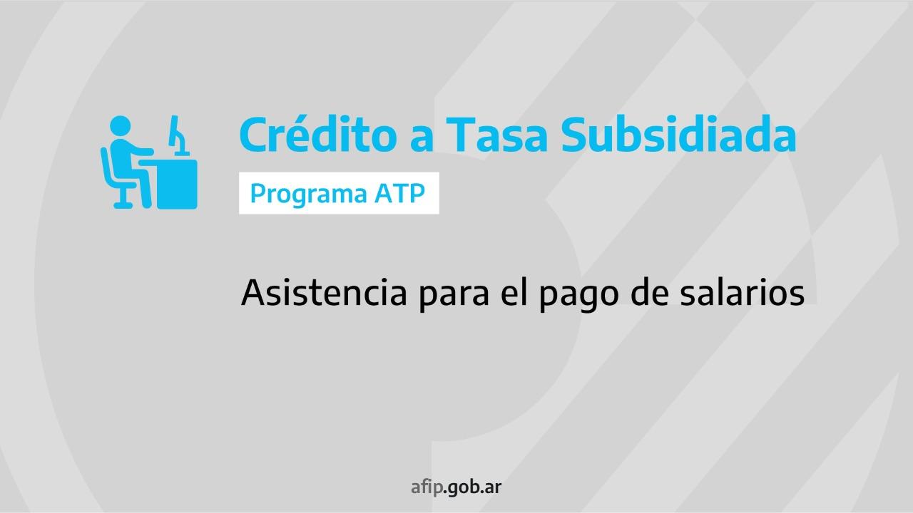 ATP Créditos tasa subsidia pagar salarios
