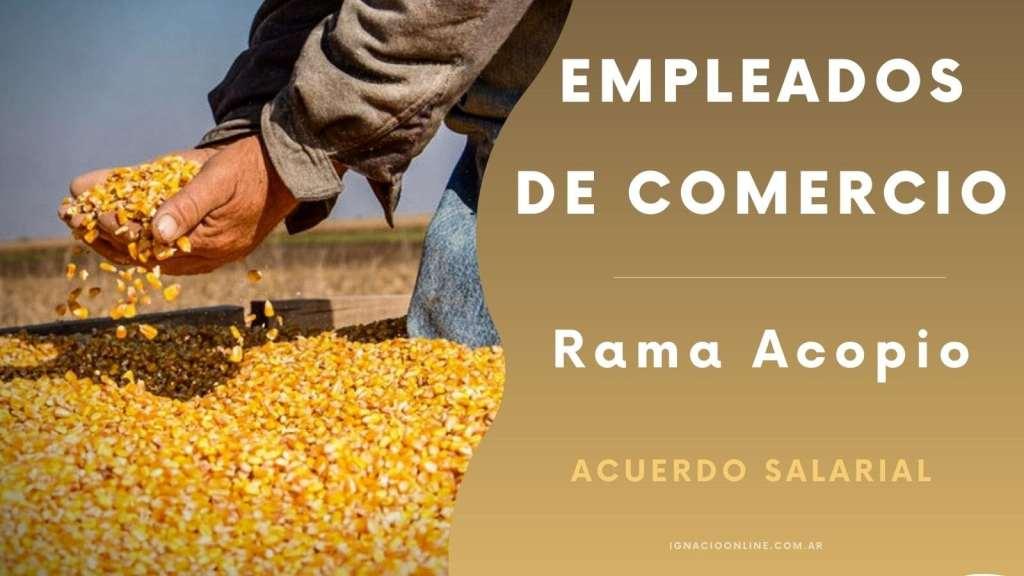 Empleados de Comercio Rama Acopio Cereales FAECyS Escala salarial y acuerdo liquidación de sueldos