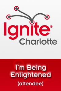 I'm Attending Ignite Charlotte!