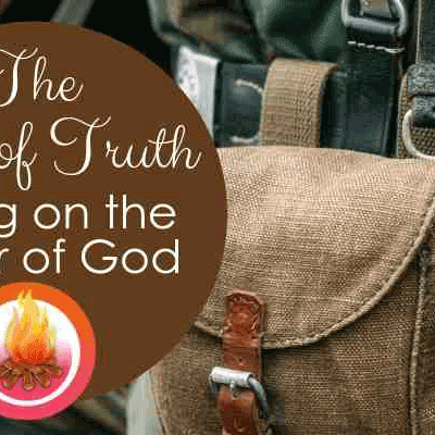 The Belt of Truth: Putting on the Armor of God