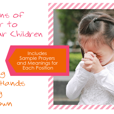6 Positions of Prayer to Teach Your Children