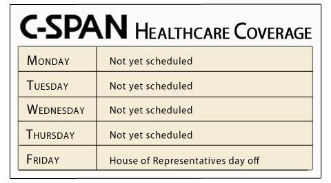 cspan Obmacare healthcare coverage schedule