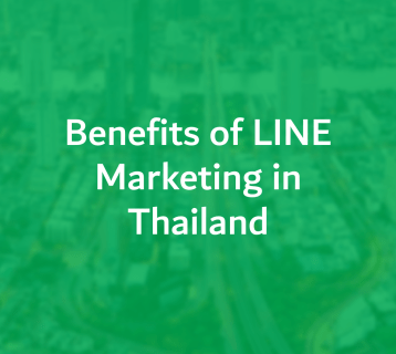 Benefits of LINE Marketing in Thailand