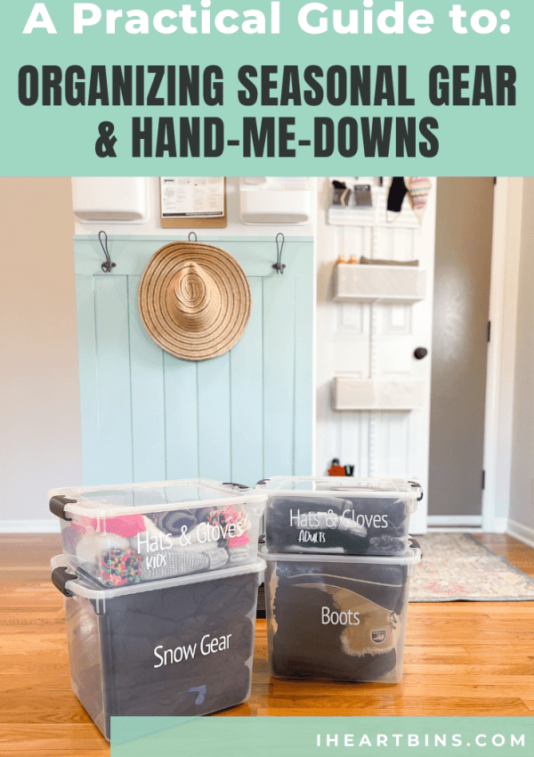 4 Practical Steps to Organize Seasonal Gear and Hand-Me-Downs