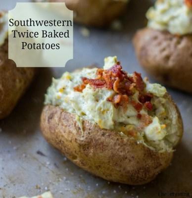 southwestern twice baked potatoes 2 writing