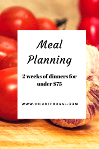 Meal planning - 2 weeks under $75