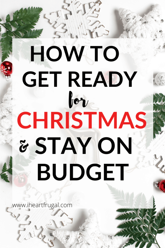 How to Get Ready for Christmas and Stay on Budget - Do you end up using credit cards at Christmas time every year? Learn how to plan ahead and get ready for Christmas but also stick to your budget. #Christmas #Christmasbudget #Budget