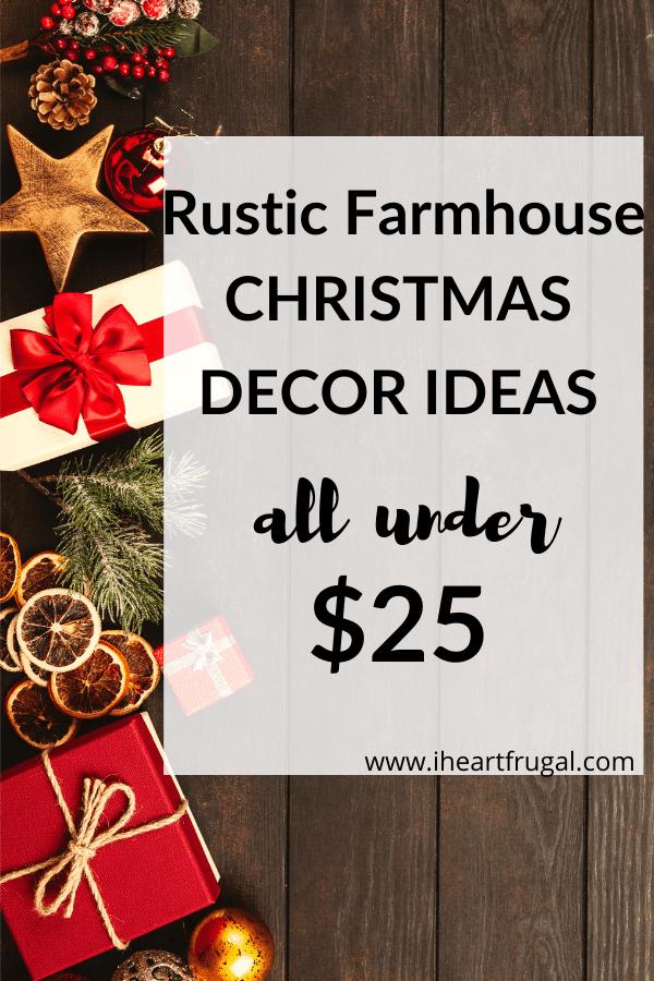 Rustic Farmhouse Christmas Decor Ideas Under $25