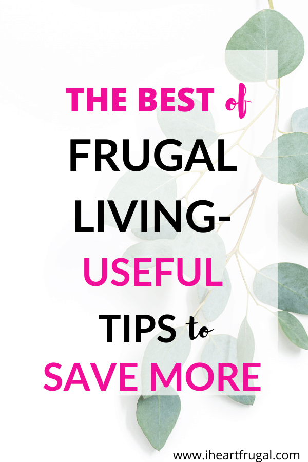 The best frugal living tips and hack to help you save more. #frugallving #savemoney