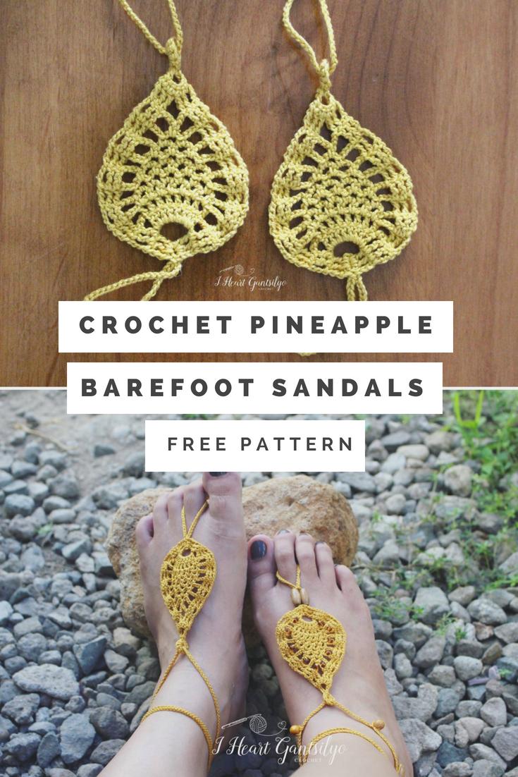 Crochet Pineapple Barefoot Sandals I Heart Gantsilyo