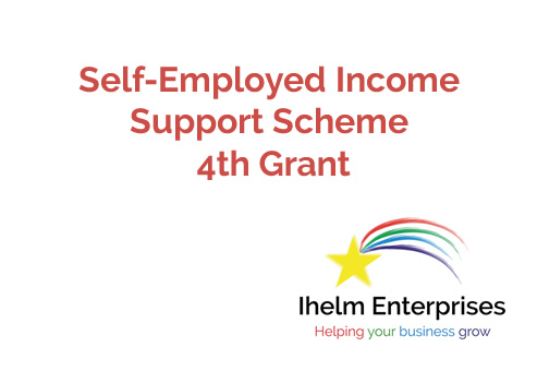 Self-Employed Income Support Scheme – 4th Grant
