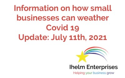 Updated Information on how small businesses and the self-employed can weather Covid 19 – July 11th, 2021