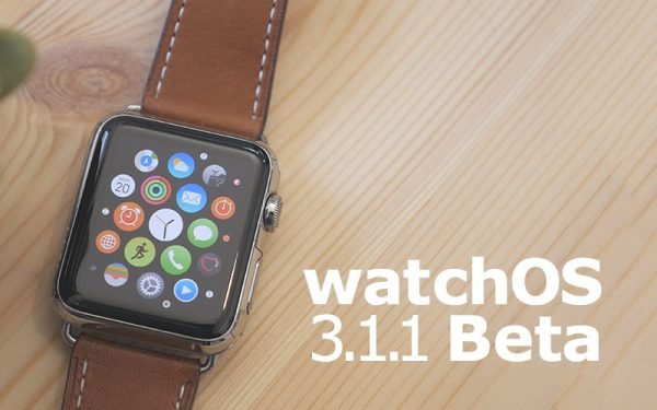 Apple launches the third beta of watchOS 3.1.1 for developers