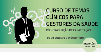 Curso de Temas Clínicos para Gestores da Saúde