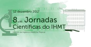 IHMT organiza 8as. Jornadas Científicas a 12 de dezembro