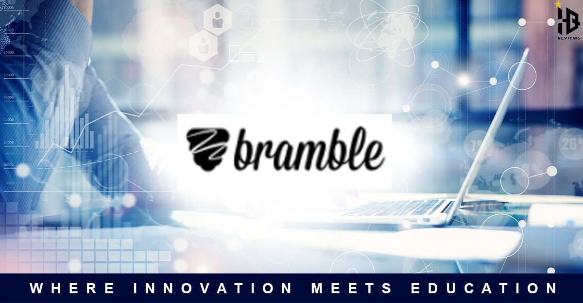 Bramble- Where Innovation Meets Education