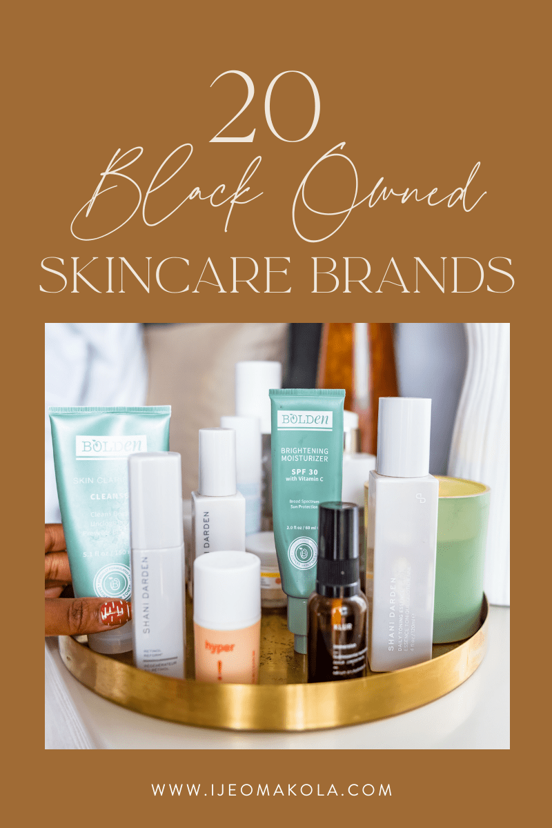 10 Black Owned Skincare Products