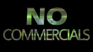 no_commercials