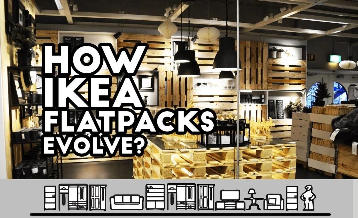 how ikea flatpacks evolve