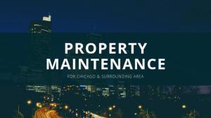 Property Maintenance Chicago