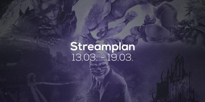 Streamplan der Woche - 13. bis 19. März 2017