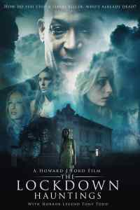 Lockdown Hauntings by director Howard J Ford