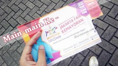 Pengalaman Main-Main Ke Jakarta Fair 2016