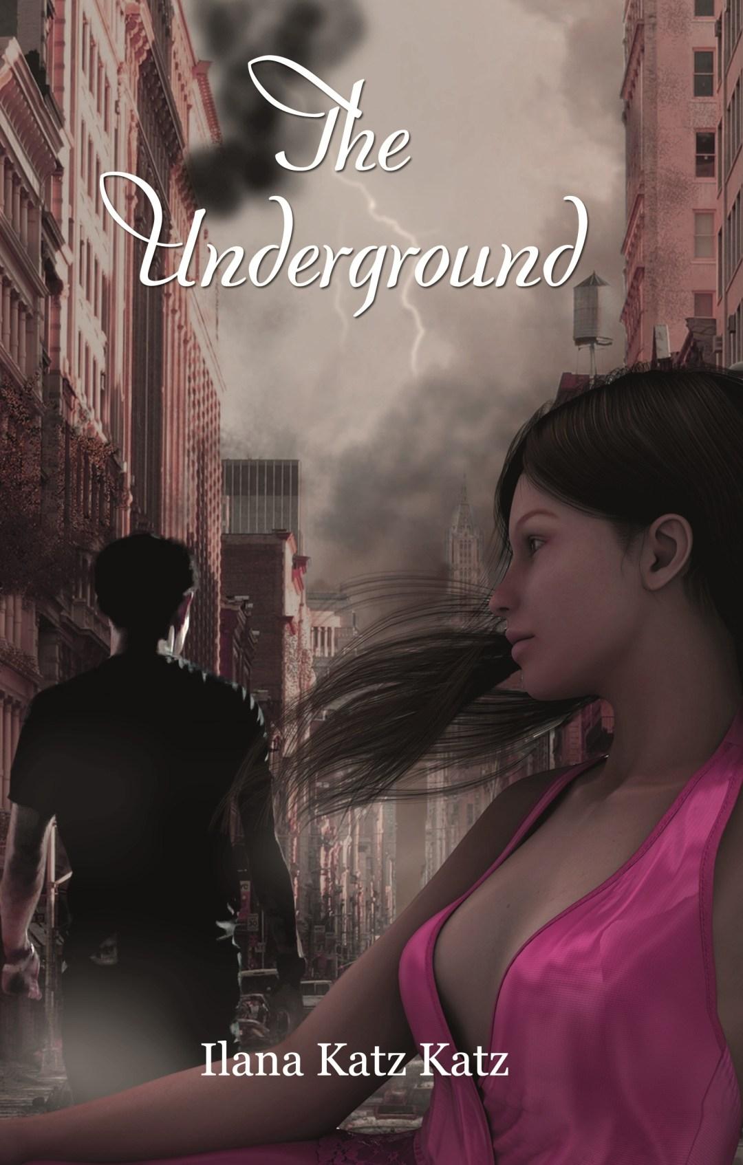 the underground ilana katz katz novel