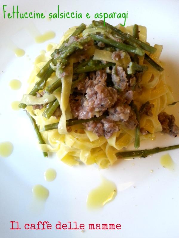 Fettuccine salsiccia e asparagi