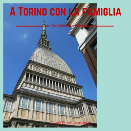 A Torino con la famiglia per The Children's World