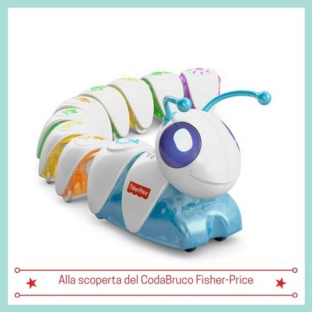 Alla scoperta del CodaBruco Fisher-Price