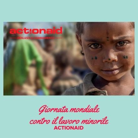 Giornata mondiale contro il lavoro minorile – ActionAid