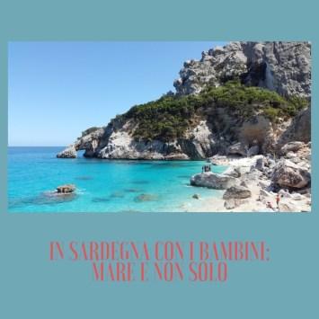 In Sardegna con i bambini: mare e non solo