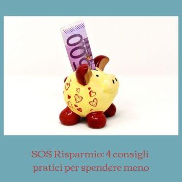 SOS risparmio: 4 consigli pratici per spendere meno