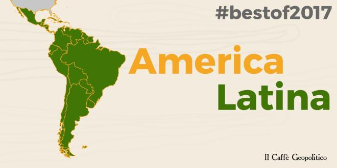 Da non perdere: best-of America Latina 2017