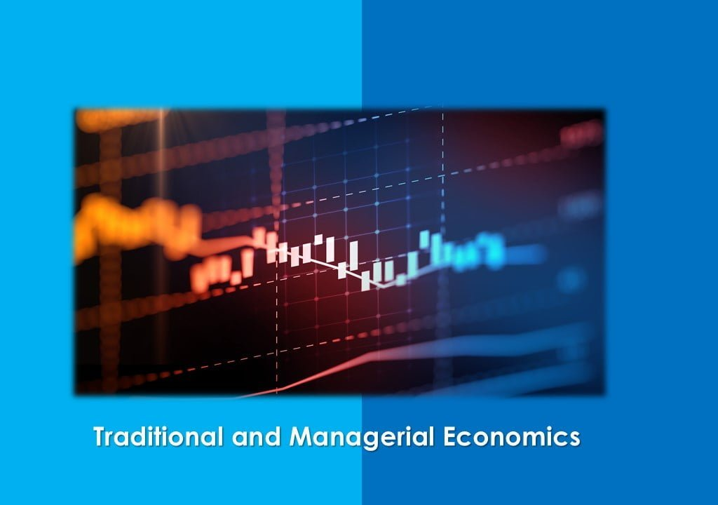 the relationship between managerial economics and traditional