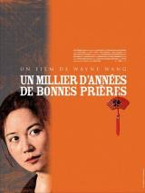 Un millier d'années de bonnes prières (A Thousand Years of Good Prayers)