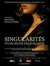 Singularités d'une jeune fille blonde (Singularidades De Uma Rapariga Loira)