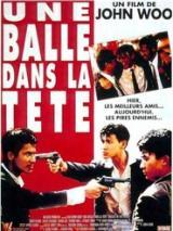 Une balle dans la tête (Die xue jie tou – John Woo, 1990)