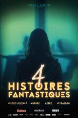Quatre histoires fantastiques