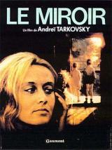 Le Miroir (1974, Zerkalo)