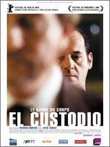 El Custodio (le garde du corps)